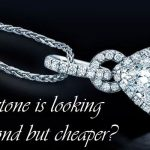 Which Stone Is Looking Like A Diamond But Cheap At Price?