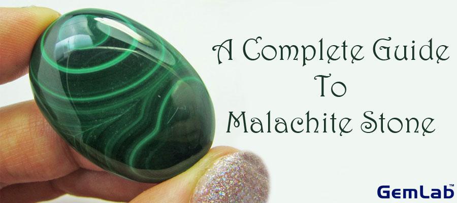 A Complete Guide To Malachite Stone